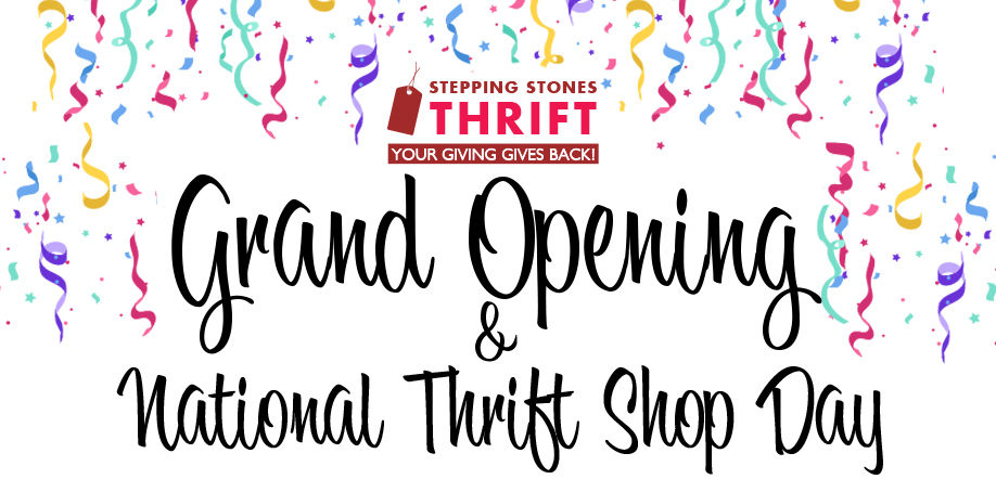 Grand Opening and National Thrift Day Celebration!