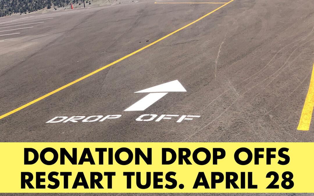 Donation Drop Offs restart April 28