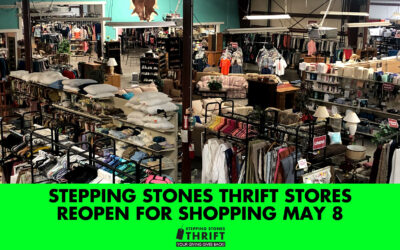 Stepping Stones Thrift stores reopening May 8