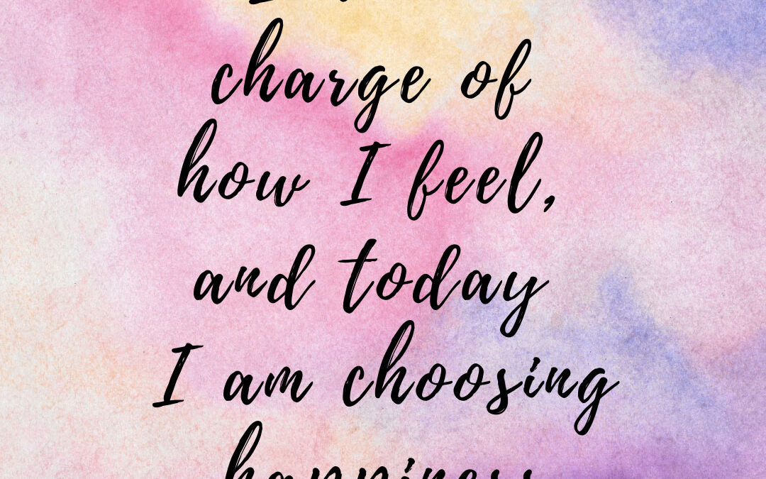 August is Choose Happiness Month